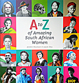 A-Z of Amazing South African Women